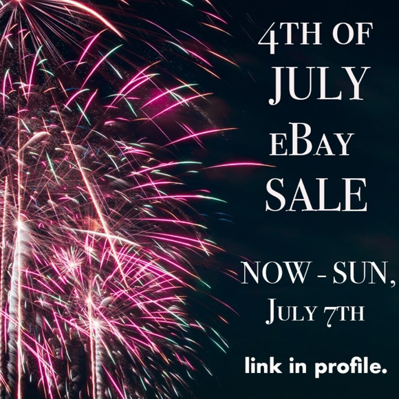 BIG 4th of JULY eBay SALE!!!!